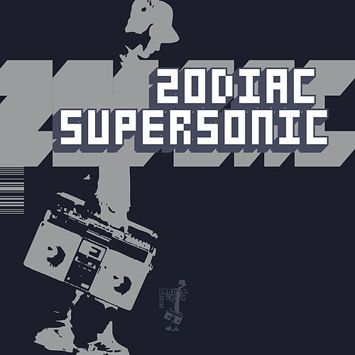 Supersonic - Single by Zodiac