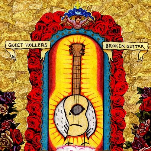 Broken Guitar by Quiet Hollers