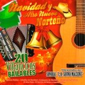 Navidad y Ano Nuevo Norteno 20 Villancicos Bailables by Various Artists