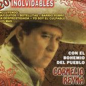 20 Inolvidables con el Bohemio del Pueblo by Cornelio Reyna