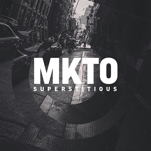 Superstitious by MKTO