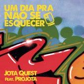 Um Dia Pra Não Se Esquecer (Sunrise) by Jota Quest