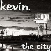 The City (feat. Bridget) by Kevin