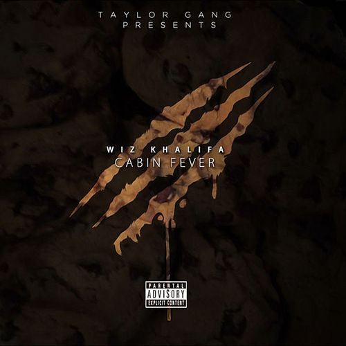 Cabin Fever 3 by Wiz Khalifa