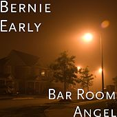 Bar Room Angel by Bernie Early