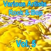 Rock & Bop Vol. 5 by Various Artists