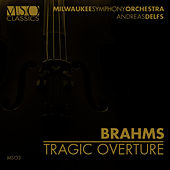 Brahms: Tragic Overture by Milwaukee Symphony Orchestra