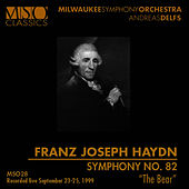 "HAYDN: Symphony No. 82 ""The Bear"" by Milwaukee Symphony Orchestra"