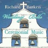 Wedding Bells Ceremonial Music by Richard Barken