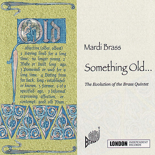 Something Old... by Mardi Brass