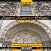 Langlais: Esquisses Romanes et Gothiques pour deux orgues by Jacques Kauffmann