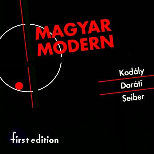 Seiber, Doráti, Kodály: Magyar Modern (Hungarian Modern) by Louisville Orchestra
