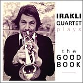 Irakli Jazz Band plays The Good Book by Irakli