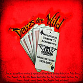 Deuces Are Wild: A Tribute To Aerosmith by Various Artists