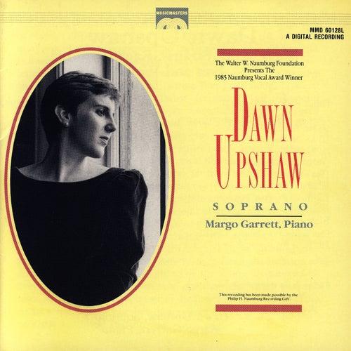 The Naumberg Foundation Presents Dawn Upshaw, Soprano by Dawn Upshaw