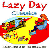Lazy Day Classics by Various Artists