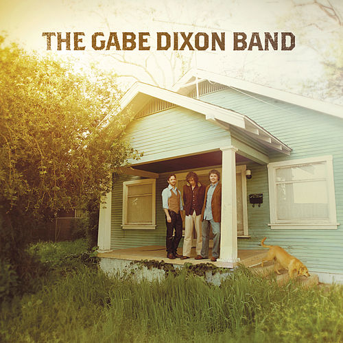 The Gabe Dixon Band by Gabe Dixon Band