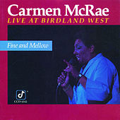 Fine and Mellow by Carmen McRae