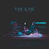 You & Me by Marc E. Bassy