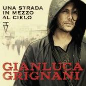 Una strada in mezzo al cielo by Gianluca Grignani