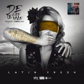 De Que Te Vale by Latin Fresh