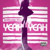 Yeah Yeah by Dorrough