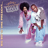 Big Boi and Dre Present...Outkast by Outkast