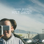 Holy Ghost by Modern Baseball