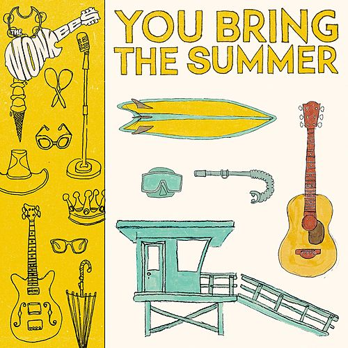 You Bring the Summer by The Monkees