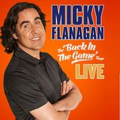 Back In the Game by Micky Flanagan