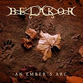 An Ember's Arc by Be'Lakor
