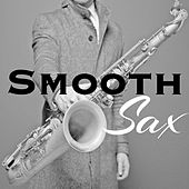 Smooth Sax - Romantic Jazz to Relax in Love, Sexy Moments Collection by Restaurant Music Academy