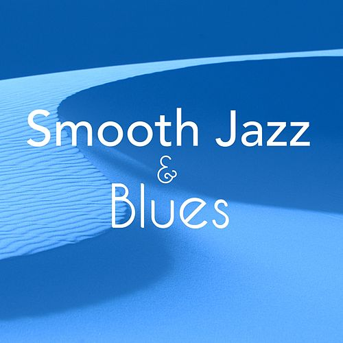 Smooth Jazz & Blues - Sensual and Slow Sax for Romantic Nights by Bossa Nova Guitar Smooth Jazz Piano Club