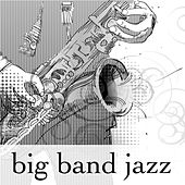 Big Band Jazz – Bossa Nova Artists: Nu Jazz Background for Dinner, Cocktail and Drink by Jazz Lounge