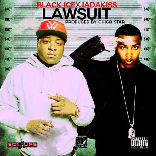 Lawsuit (feat. Jadakiss) - Single by Black Ice
