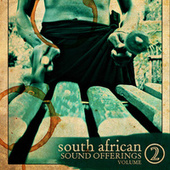 Sound Offerings from South Africa, Vol. 2 by Various Artists