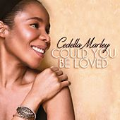 Could You Be Loved (Acoustic) by Cedella Marley