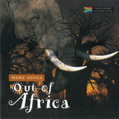 More Songs out of Africa by Various Artists