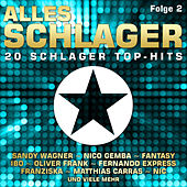 Alles Schlager, Folge 2 by Various Artists