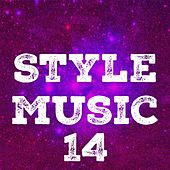Style Music, Vol. 14 by Various Artists