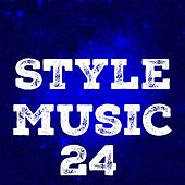 Style Music, Vol. 24 by Various Artists