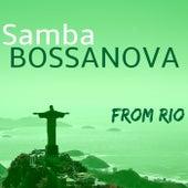 Samba - Bossanova from Rio: Sexy Brazilian Jazz for Sensual Latin Dancing by Restaurant Music Academy