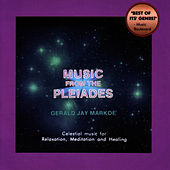 Music From The Pleiades by Gerald Jay Markoe