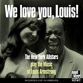 The We Love You, Louis! by The New York Allstars