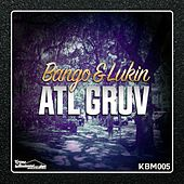 ATL GRUV - Single by Bango