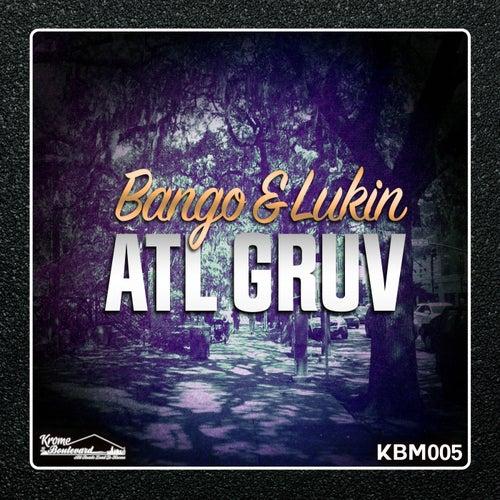 ATL GRUV - Single von Bango