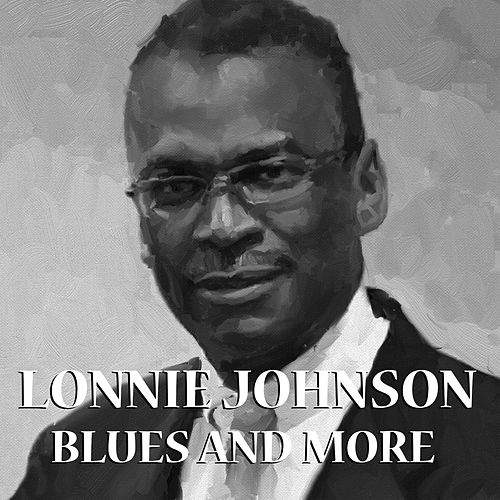 Blues And More by Lonnie Johnson