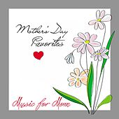 Mothers Day Favorites: Music for Mom (2016) by Various Artists