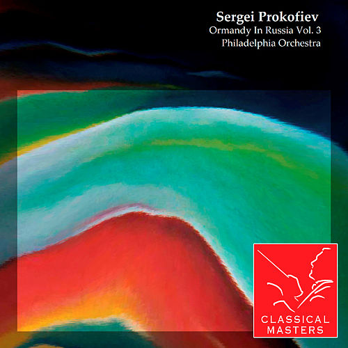 Ormandy In Russia Vol. 3 by Various Artists