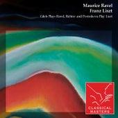 Gilels Plays Ravel, Richter and Postnikova Play Liszt by Various Artists